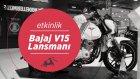 Bajaj V15 Lansmanı | Bajaj Vikrant | Motobike İstanbul 2017