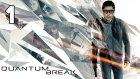 Quantum Break Bölüm 1 | Zaman Ne Yavaş Geçiyor !