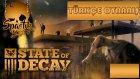 Sürü Halinde Geliyorlar / State Of Decay : Türkçe Oynanış - Bölüm 8