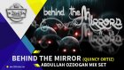 Abdullah Ozdogan-Behind The Mirror  -   DJ Set