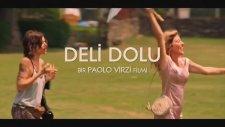 Deli Dolu (La Pazza Gioia) Türkçe Altyazılı Fragman