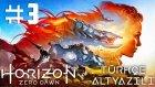 Gece Avı !   Horızon Zero Dawn Türkçe Altyazılı Bölüm 3