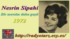 Nesrin Sipahi -Bir mevsim daha geçti