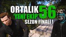 Ortalık 56 - Gta 5 Dizisi - Yeni Ekip Geldi ! (Sezon Finali - Bölüm 4)