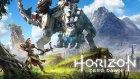 Robotların Dünyası - Horizon: Zero Dawn - Bölüm 1