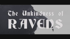 New - The Unkindness Of Ravens Trailer