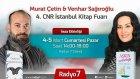 Venhar SAĞIROĞLU & Murat ÇETİN 4-5 Mart Tarihlerinde CNR Kitap Fuarında Radyo7 Standında Sizlerle