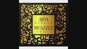 Ajda Pekkan - Muazzez Abacı – Full