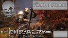 Kralı Arkaladık / Chivalry Medieval Warfare : Türkçe Oynanış - Bölüm 5