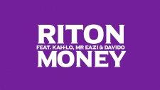 Riton feat. Kah-Lo & Mr Eazi & Davido - Money