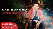 Can Bonomo - Keyfim Kaçık Acık (Official Audio)
