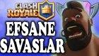 Zorlu Savaşlar Yüzünü Gösteriyo Sıfırdan Efsaneviye Clash Royale