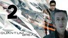 Quantum Break Bölüm 2 | Naptın Paul !