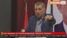 Yeni Anayasa ve Cumhurbaşkanlığı Hükümet Sistemi Konferansı