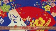 8 Mart Dünya Emekçi Kadınlar Günü Tarihçesi Ve Anlamı