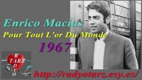 Enrico Macias- Pour Tout L'or Du Monde Berkant Düğün şarkısı