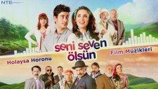 Seni Seven Ölsün - Holaysa Horonu