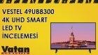 Vestel 49UB8300 Led TV İncelemesi