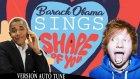 Barack Obama'nın  Shape of You Şarkısını Söylemesi