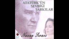 Öyle Bir Afet-İ Yekta-Yı Emelsin - Nazan Sıvacı - Atatürk'ün Sevdiği Şarkılar
