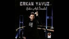 Erkan Yavuz - Şehr-İ Aşk İstanbul