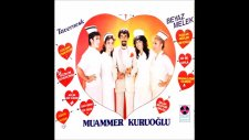 Muammer Kuruoğlu -  Mahallenin Dilberi