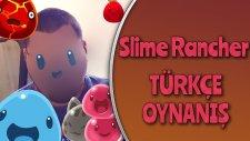 KRİSTAL SLİME VE CRAFT SİSTEMİ / Slime Rancher : Türkçe Oynanış - Bölüm 30