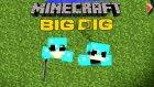 Minecraft: Big Dig #17 - Tunç'u Uzaya Getirdik!