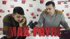 Erkek Gafası Ekibi Olarak Max Payne Konuştuk