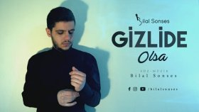 Bilal Sonses - Gizlide Olsa