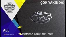 Berkhan Başar feat.  AIDA - All (Teaser)