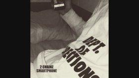 2 Chainz - Smartphone