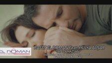 Rafet El Roman feat. Hülya Avşar - Sen Olmazsan