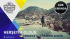 Ersan Er Feat.  Çağatay Akman  - Herşeyim Oldun -  (Çok Yakında)