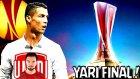 Uefa Kupası Yarı Fınal ! Ya Tamam Ya Devam ! Analig #13