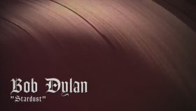 Bob Dylan - Stardust - Audio