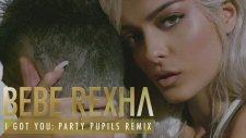 Bebe Rexha - I Got You (Party Pupils Remix)