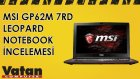 MSI GP62M 7RD Leopard Notebook İncelemesi