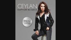 Ceylan - Koptum Bu Gece