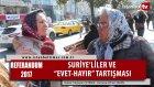 Suriyeliler ve Evet Hayır Tartışması