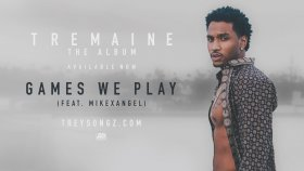 Trey Songz - Ft. Mike X Aangel - Games We Play