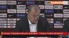 Türkiye-Finlandiya Maçının Ardından - Türkiye Futbol Direktörü Terim (1)