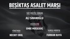 Beşiktaş Marşı - Asalet 2017