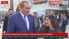 Atatürk'e Benzeyen Sanatçı Göksel Kaya Tutuklandı