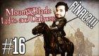 Mount&Blade: Warband- Light & Darkness Türkçe #16 - FİNAL?!!!