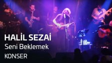 Halil Sezai - Seni Beklemek (Jolly Joker Istanbul)