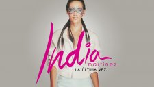 India Martinez - La Última Vez