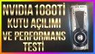 Dünyanın En İyi Ekran Kartı: Nvidia Gtx 1080 Ti - Necati Akçay