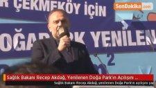 Sağlık Bakanı Recep Akdağ, Yenilenen Doğa Park'ın Açılışını Yaptı