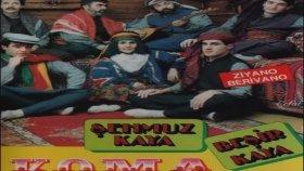 Beşir Kaya - Şehmuz Kaya - Koma Kurdi